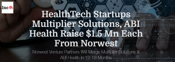 Norwest Venture Partners Invests $1.5 Mn In HealthTech Startup ABI Health